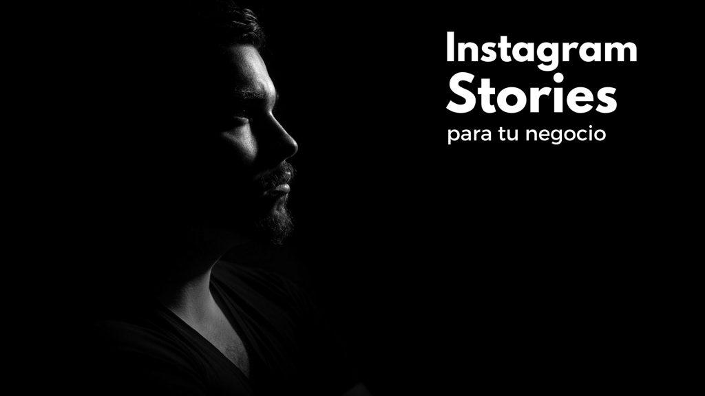 Qué es y cómo utilizar Instagram Stories para tu negocio online