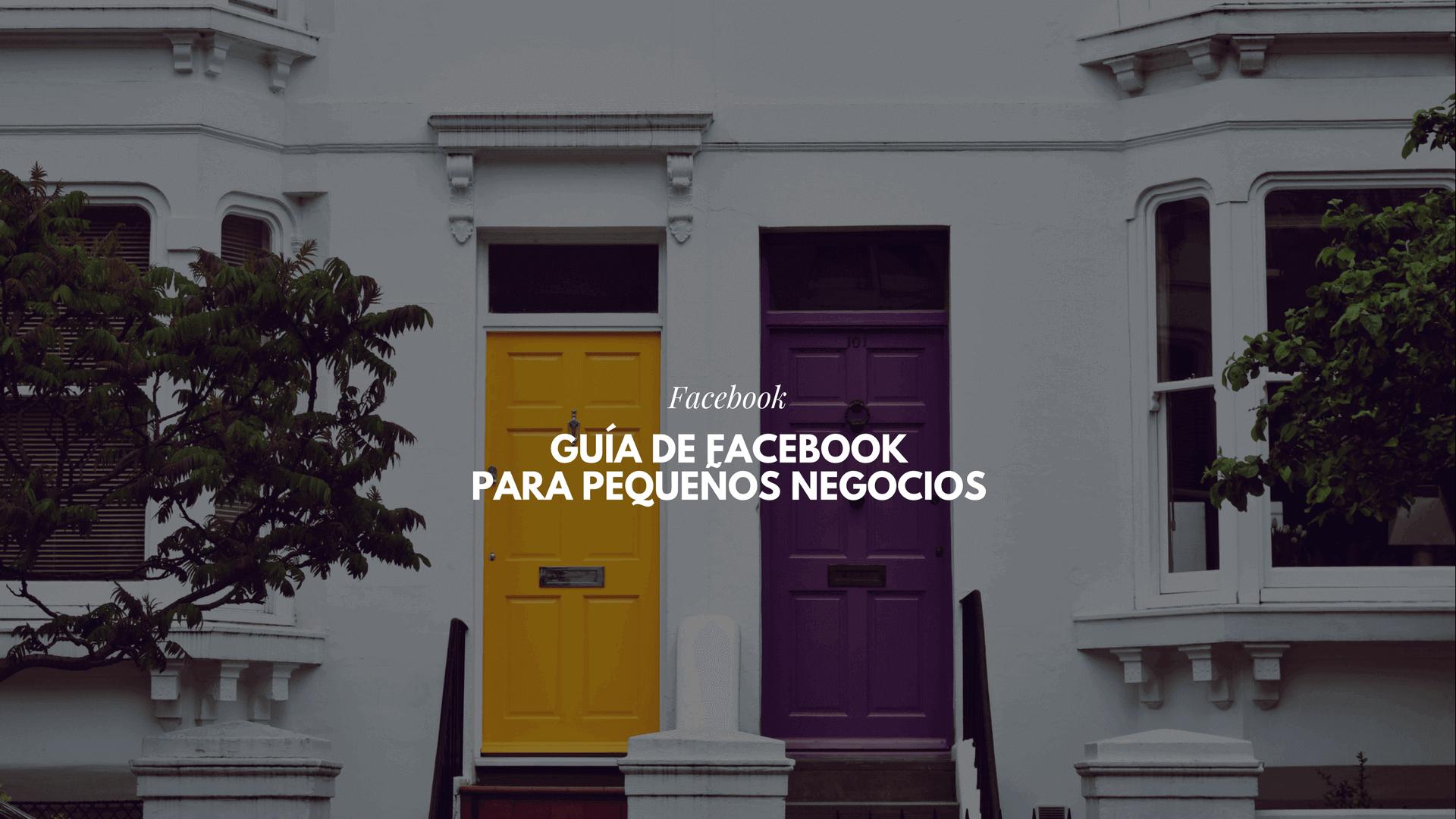 Estrategia de Marketing en Facebook: Guía de Facebook para pequeños ...