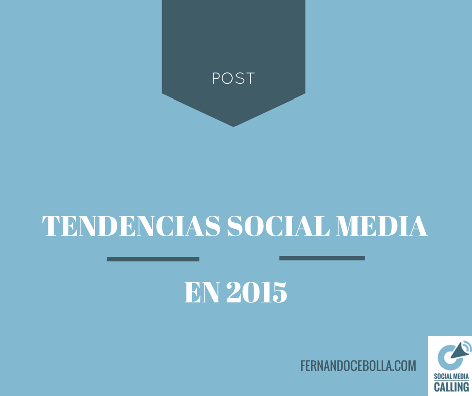 Tendencias Social Media para 2015