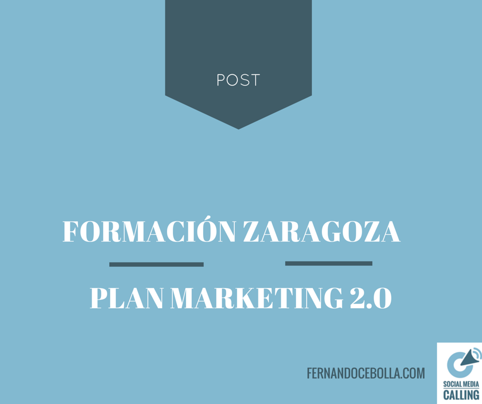 El Plan de Marketing 2.0 – Parte 1