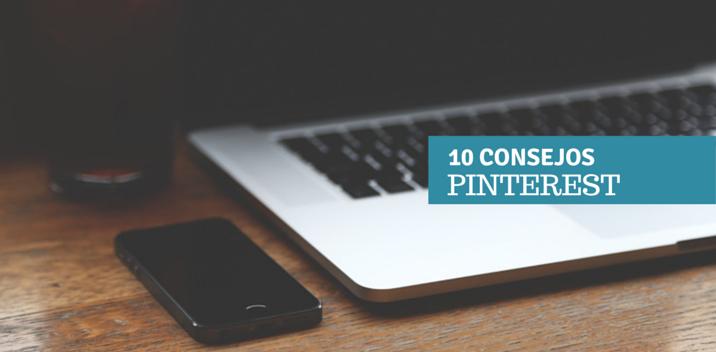 10 consejos para promocionar tu marca en Pinterest