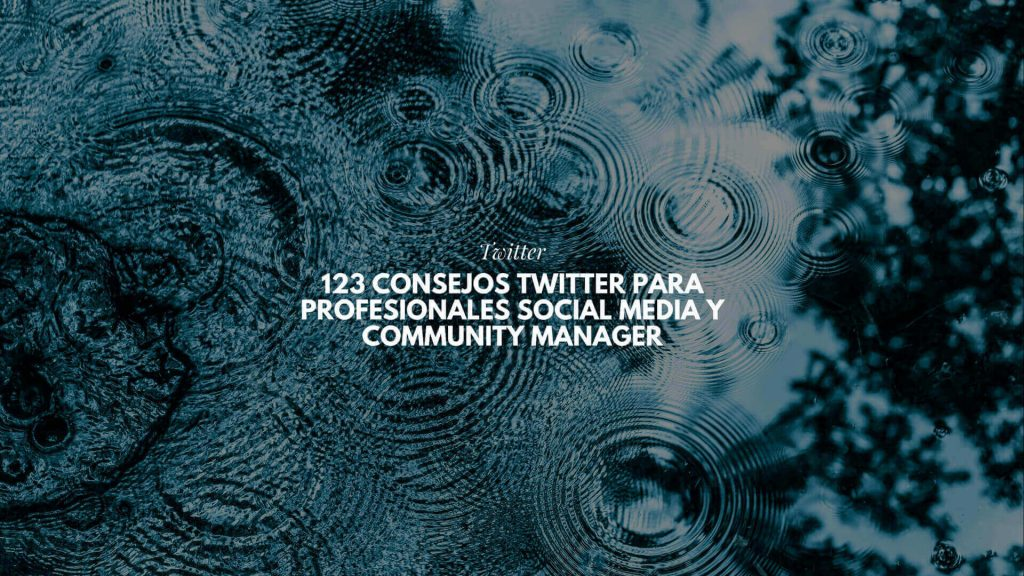 consejos Twitter para profesionales Social Media y Community Manager