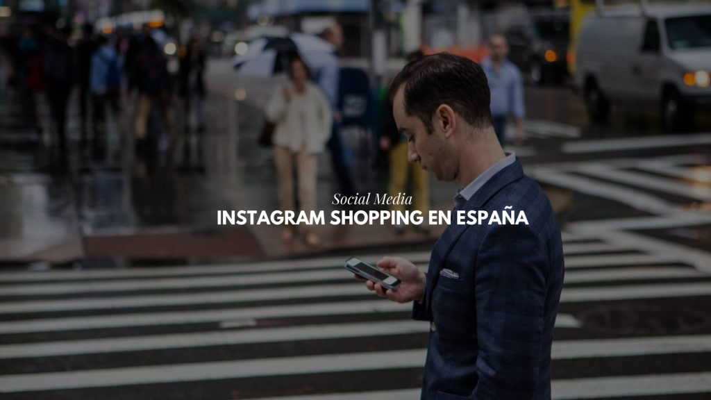Instagram Shopping en España