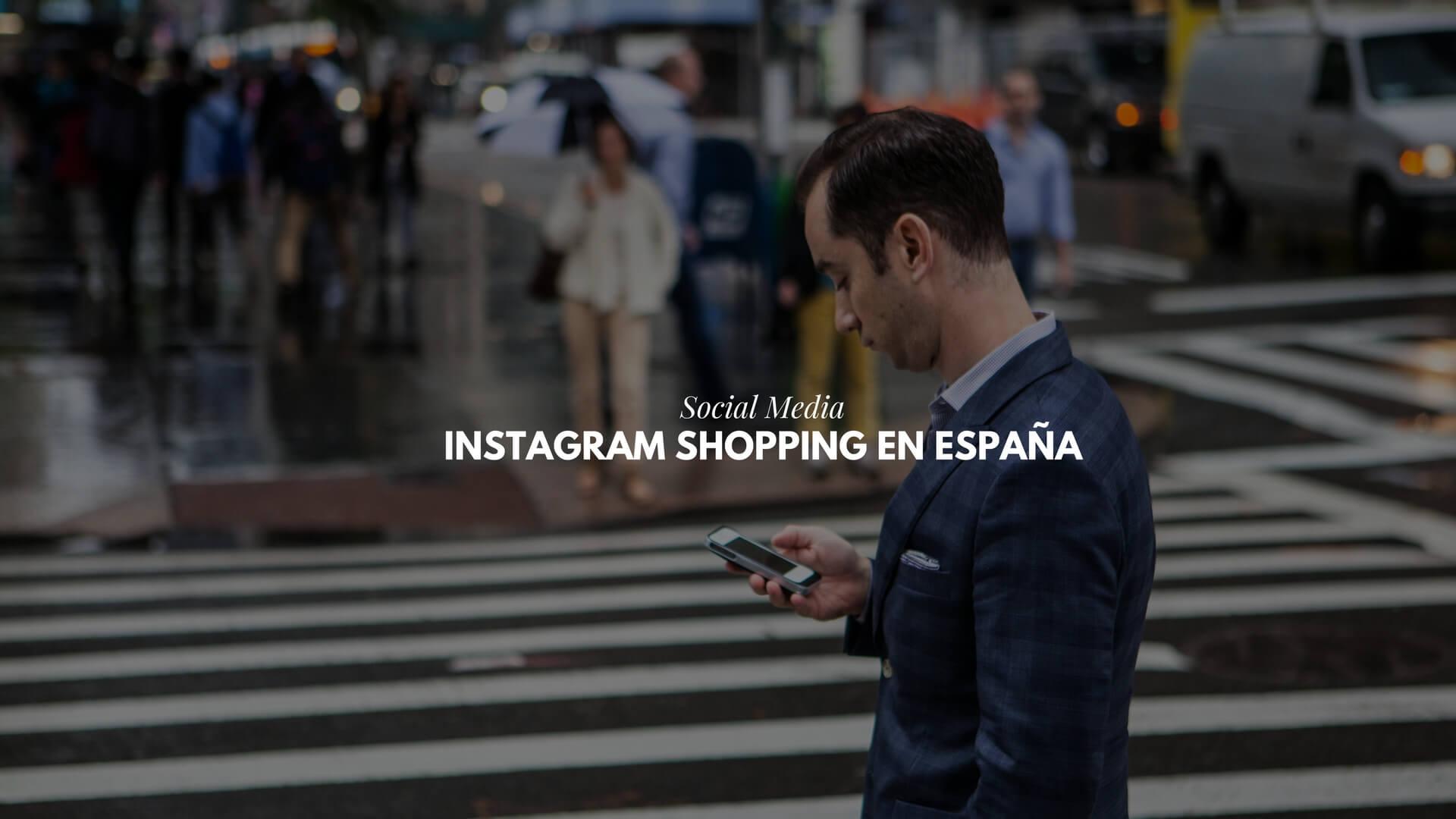Instagram Shopping en España: cómo vender en Instagram
