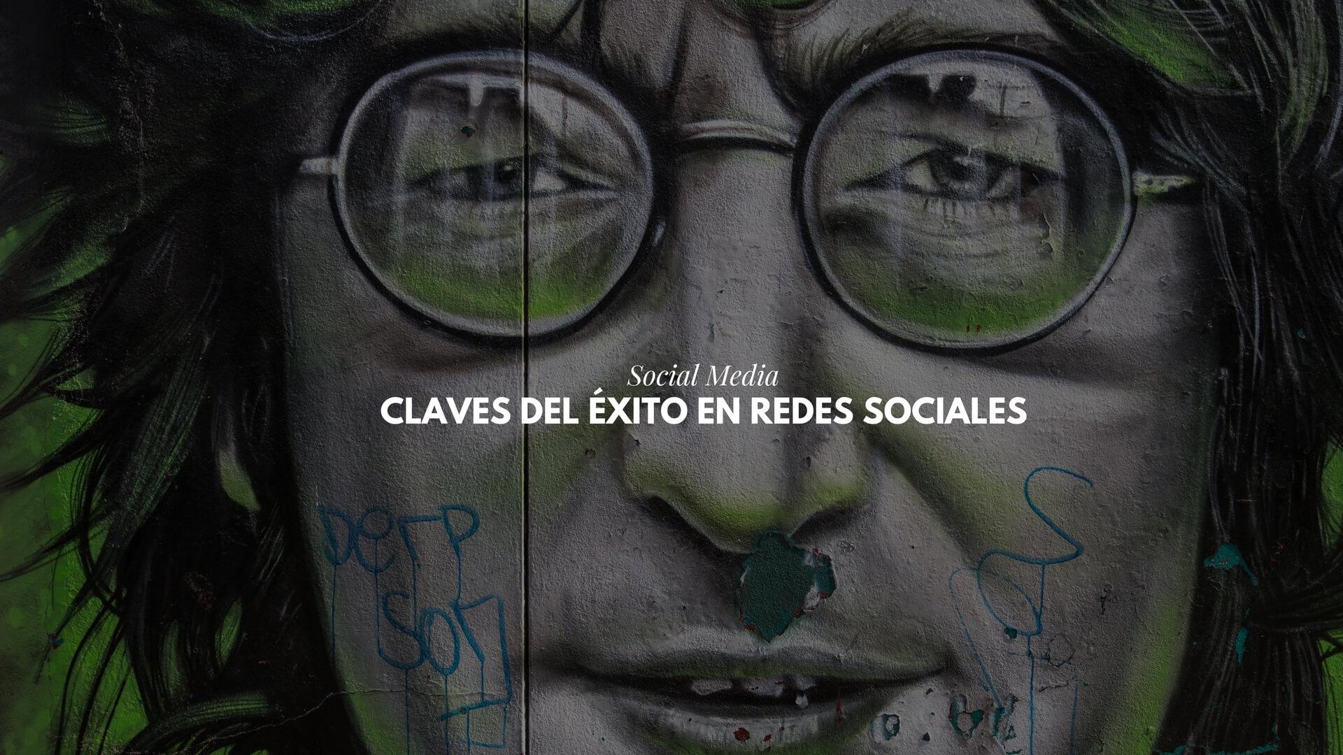 Claves del éxito en Redes Sociales : ser tu mismo y otros consejos Social Media