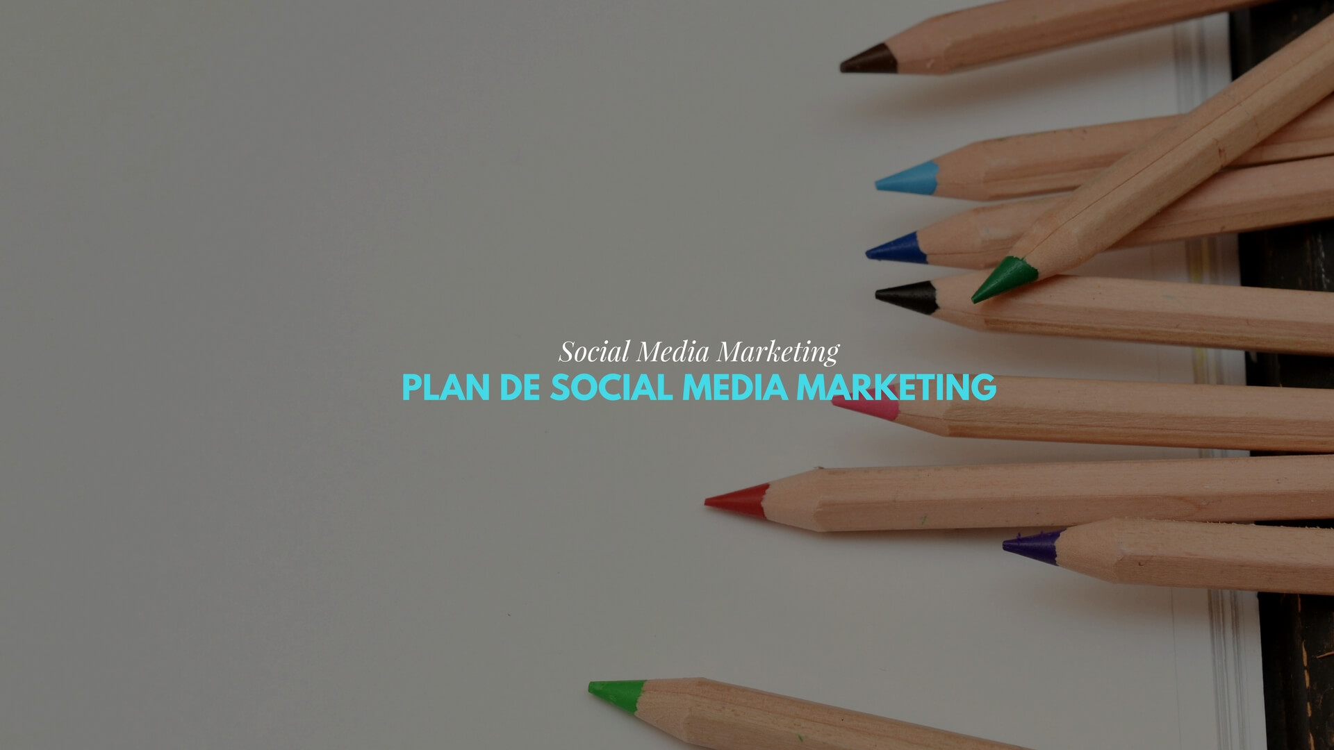 Crea tu propio Plan de Social Media Marketing para tu marca online