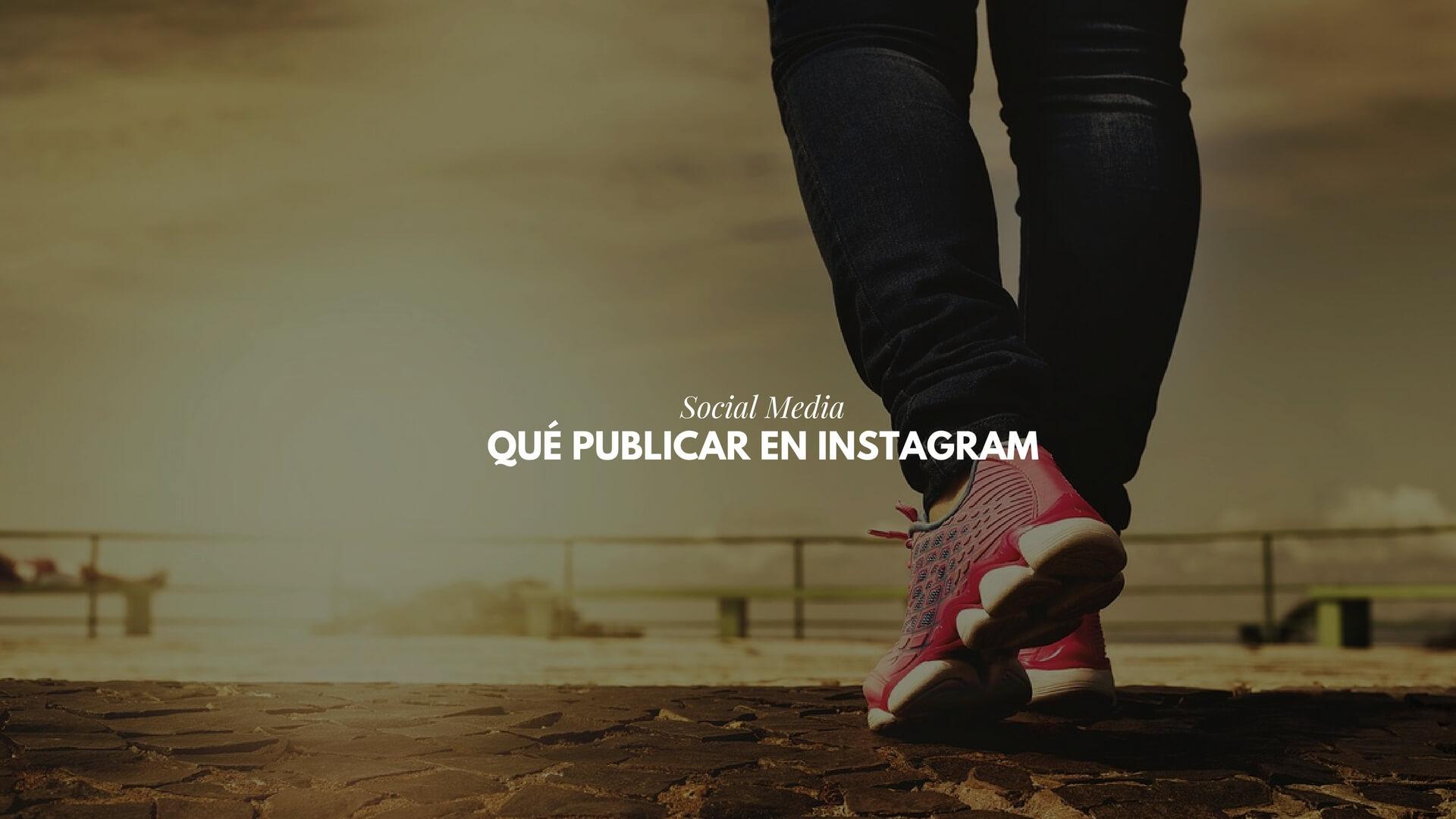 Qué publicar en Instagram : ideas para tu cuenta de Instagram profesional