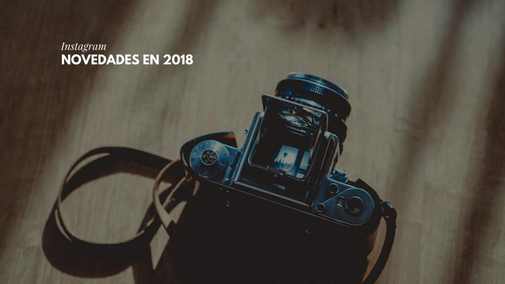 novedades en instagram 2018
