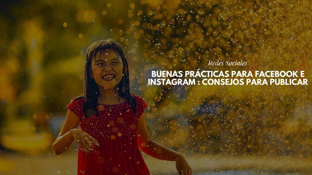 Buenas prácticas para Facebook e Instagram