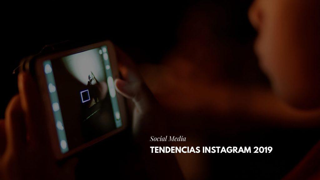 Tendencias Instagram 2019