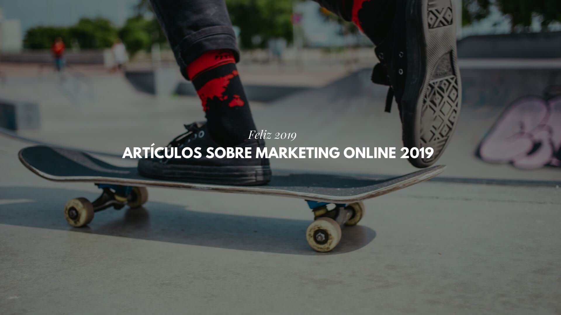 20 artículos sobre Marketing Online 2019 imprescindibles para leer