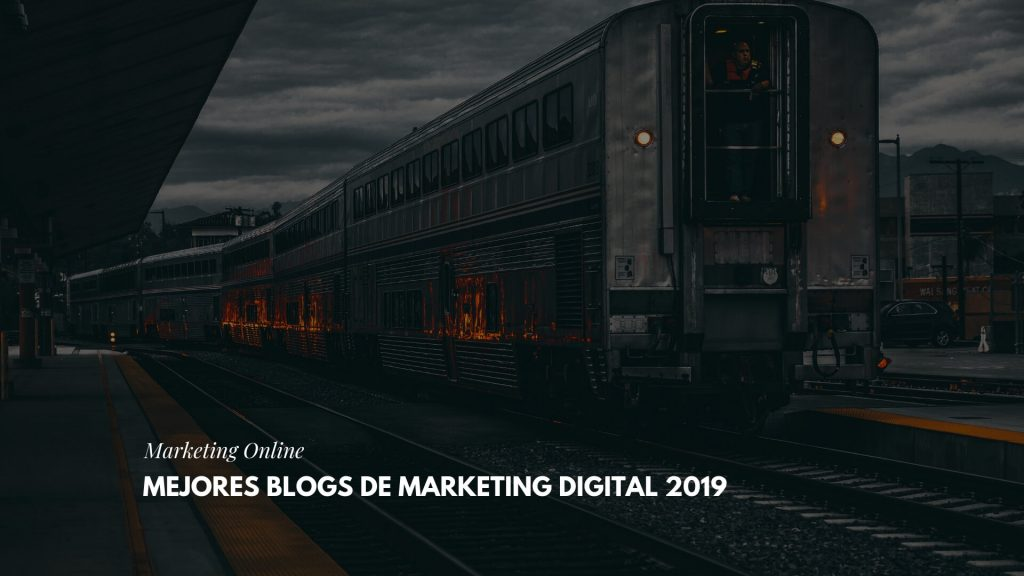 mejores Blogs de Marketing Digital 2019