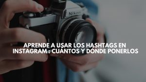 Cómo usar hashtags en Instagram : Aprende a usar hashtags en Instagram