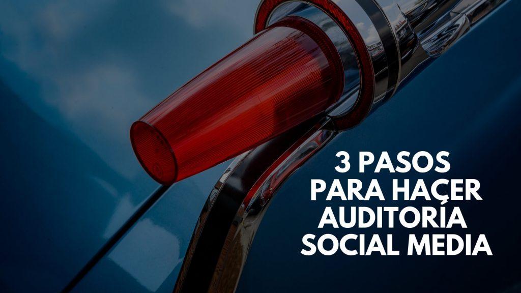 pasos hacer Auditoría Social Media