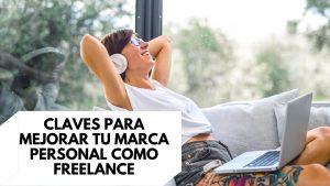 Claves para mejorar tu marca personal como freelance
