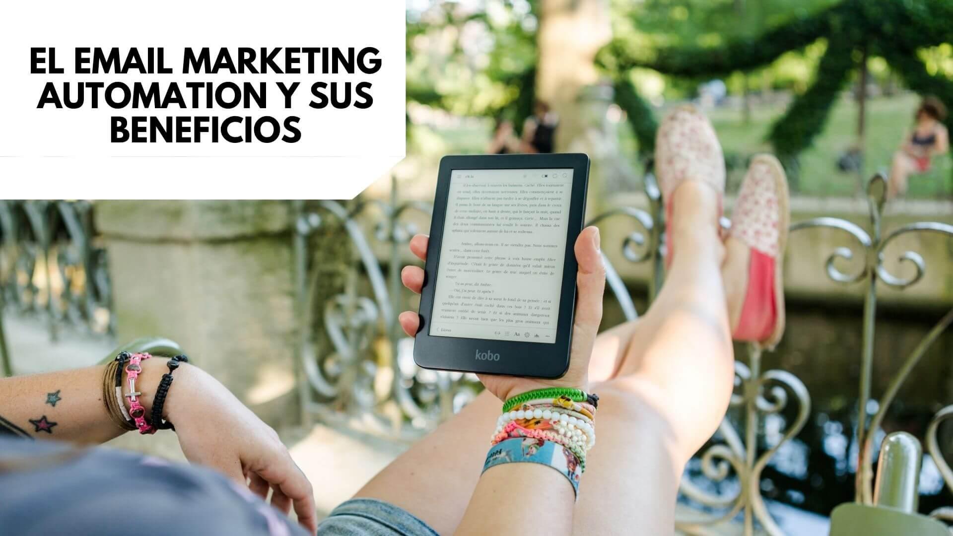 El email marketing automation y sus beneficios